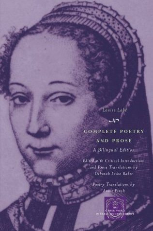 Complete Poetry and Prose: A Bilingual Edition