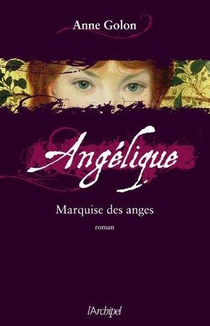 Angélique, Tome 1 : Marquise des anges (Roman français)
