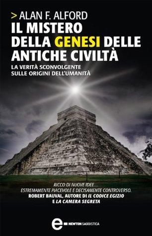 Il mistero della genesi delle antiche civiltà