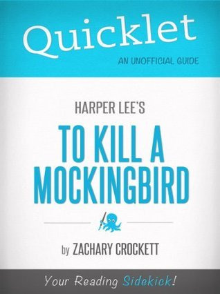 Quicklet on To Kill a Mockingbird by Harper Lee (Book Review & Analysis)