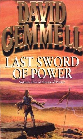 Last Sword Of Power Stones Of Power 2 By David Gemmell