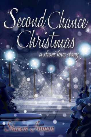 Second Chance Christmas (Second Chance Love Story)