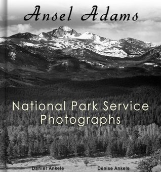 Ansel Adams: 212 National Park Service Photographs