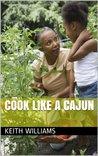 Cook Like A Cajun