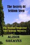 The Secrets Of Seldom Seen (Inspector McClennan, #2)