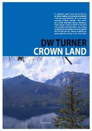 Ebook Crown Land by D.W. Turner read!