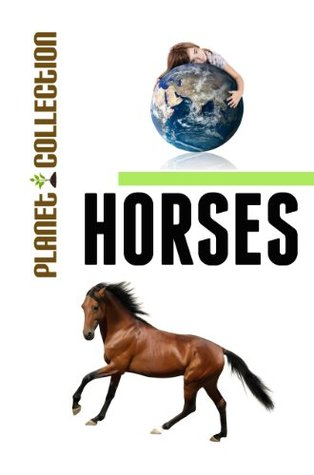 Horses: Picture Book (Educational Children's Books Collection) - Level 2 (Planet Collection 45)