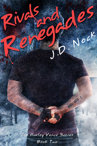 Rivals and Renegades (The Hurley Vance Series, #2)