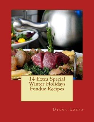 14 Extra Special Winter Holidays Fondue Recipes