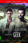 Prince Daxton  and the Geek (Royal Mates, Love's Diamond #3)