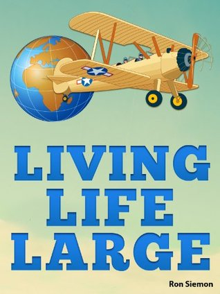 Living Life Large: Incredible Tricks For Luxury Travel, Cheap Airfare, Hotel Deals and Living Large On A Small Budget