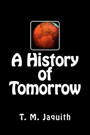 A History of Tomorrow