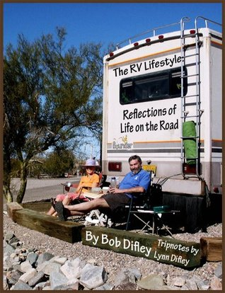 The RV Lifestyle: Reflections of Life on the Road