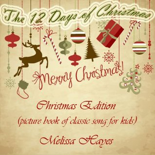 The 12 Days of Christmas:Picture Book of Classic Song for Kids