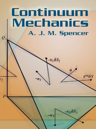 Continuum Mechanics (Dover Books on Physics)