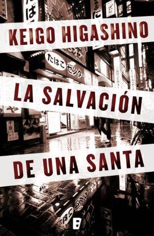 La salvación de una Santa by Keigo Higashino