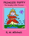 Princess Poppy (The Naughty Little Princess Book 1)