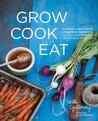 Grow Cook Eat: A ...