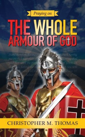 Praying on the Whole Armour of God