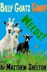 Billy Goats Gruff - Weeds! (Children's Stories - Reloaded)