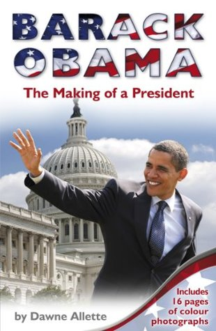 Barack Obama: The Making of a President
