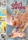 Art Saves: Storie...