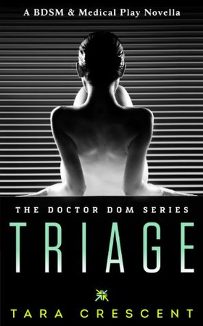 Tara Crescent: Doctor Dom series