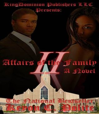 Affairs of the Family 2: Dirty Little Secrets (The Walking Miracle Series)