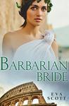Barbarian Bride by Eva Scott