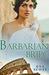 Barbarian Bride (Romancing the Romans #2)