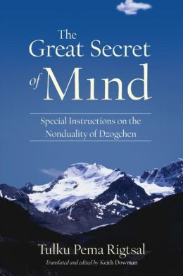 the-great-secret-of-mind-special-instructions-on-the-nonduality-of-dzogchen