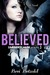 Believed (My Misery Muse, #3)