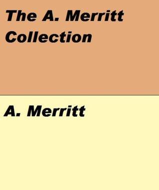 A. Merritt Collection