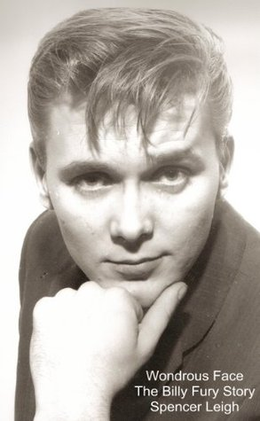 Wondrous Face - The Billy Fury Story