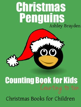 Christmas Penguins: Counting Book for Kids (Christmas Books for Children)