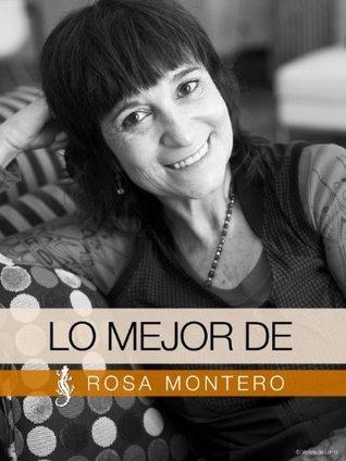 Lo mejor de Rosa Montero