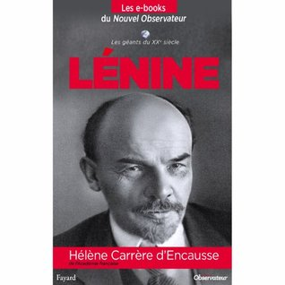 Lenine (Nouvel Observateur, Les géants du XXème siècle) (French Edition)