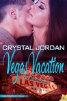 Vegas Vacation (Destination: Desire, #1)