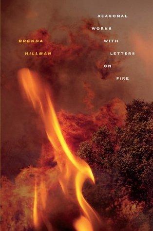 Seasonal Works with Letters on Fire (Wesleyan Poetry Series)
