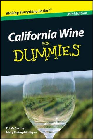 California Wine For Dummies®, Mini Edition