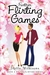Further Flirting Games (The...