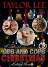 A Special 'Ops and Cops Christmas:Sexy Romantic Suspense Holiday Novella