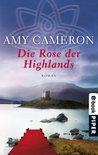 Die Rose der Highlands