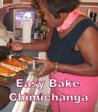 Easy Bake Chimichanga