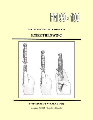 Sergeant Shenk's  Book on Knife Throwing