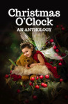 Christmas O'Clock by Alison DeLuca