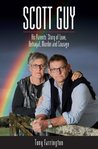 Scott Guy: His Parents' Story of Love, Betrayal, Murder and Courage