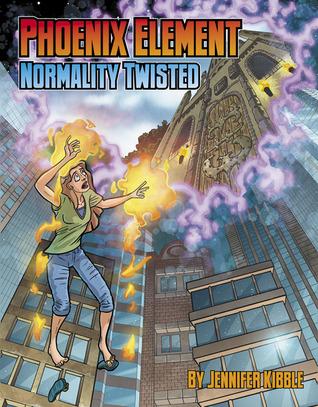 Normality Twisted (Phoenix Element #1)