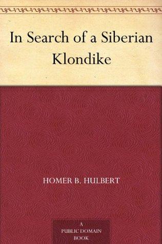 In Search of a Siberian Klondike