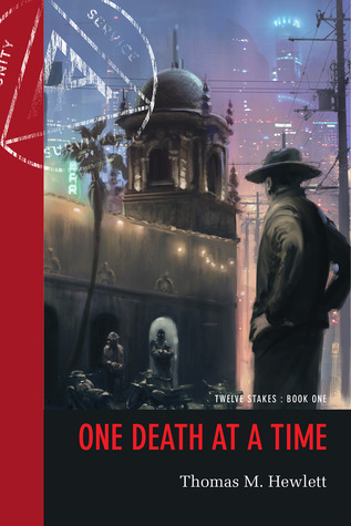One Death at a Time by Thomas M. Hewlett